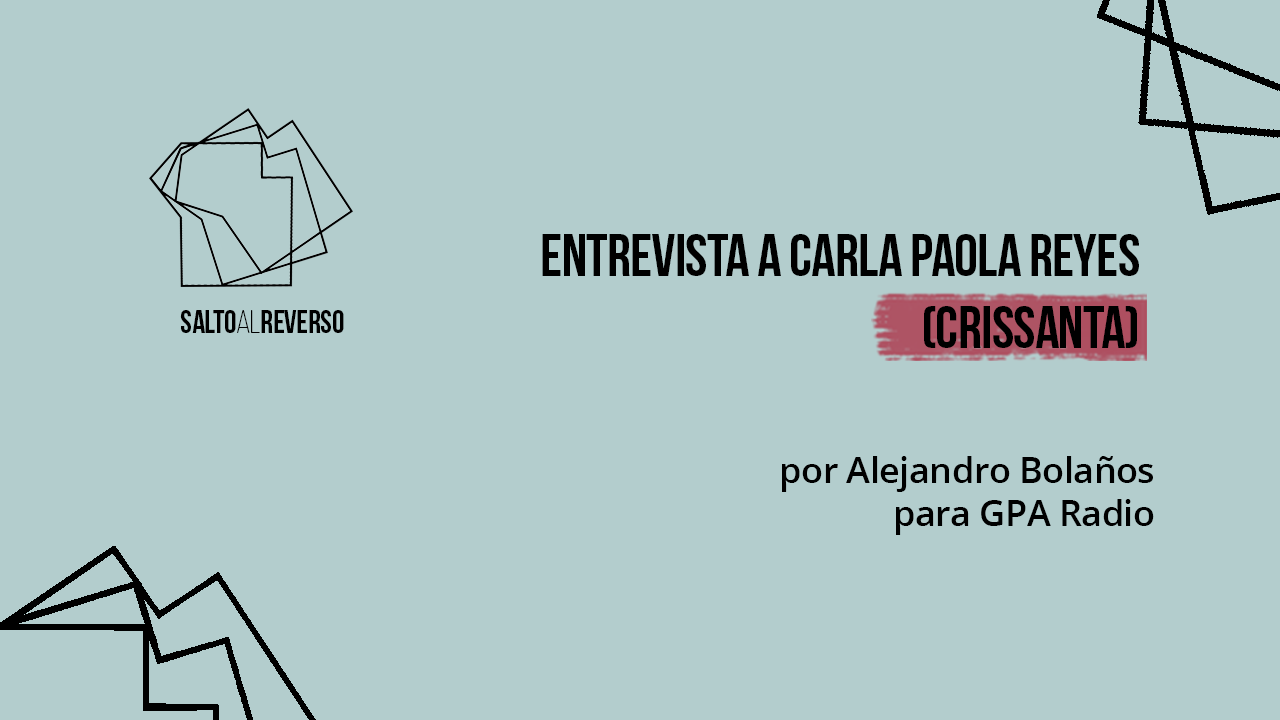 Entrevista a Crissanta por Alejandro Bolaños para GPA Radio